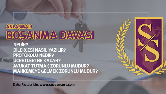 Anlaşmalı Boşanma Davası Nasıl Açılır? Ankara Boşanma Avukatı